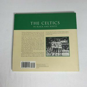 Arcadia Accents - The Celtics in Black and White, 2006 Book